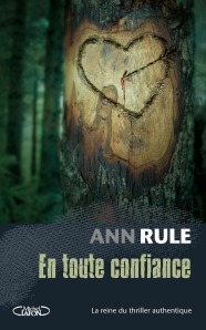 En toute confiance, d'Ann Rule