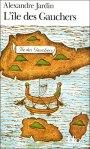 L'île des gauchers, d'Alexandre Jardin