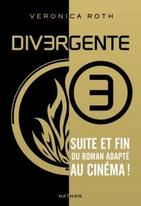 Divergente, tome 3, de Veronica Roth
