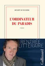 L'Ordinateur du paradis, de Benoît Duteurtre