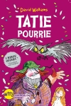 Tatie pourrie, de David Walliams